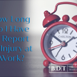 How Long Do I Have to Report an Injury at Work?