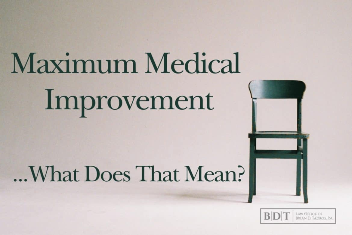 Maximum Medical Improvement: What Does That Mean?