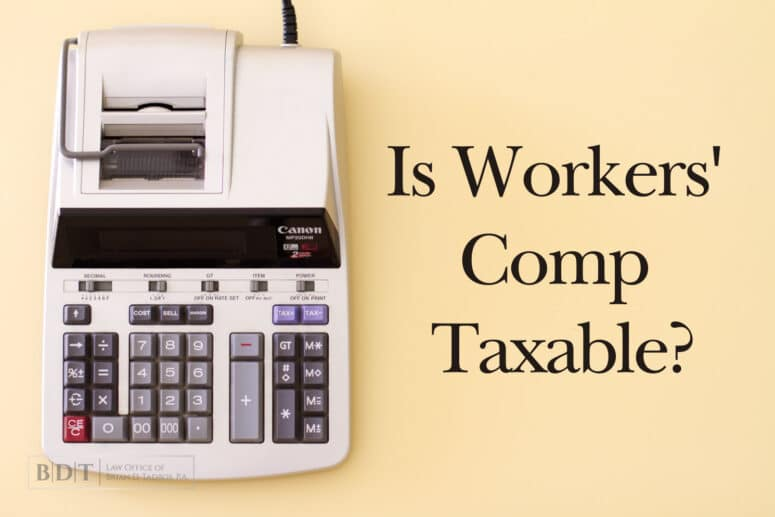 Is Workers' Comp Taxable?