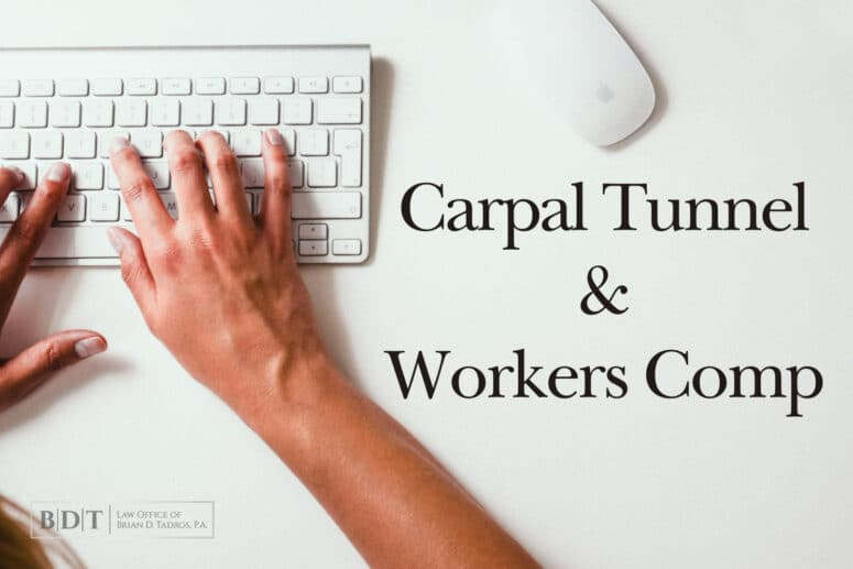 Carpal Tunnel & Workers Comp
