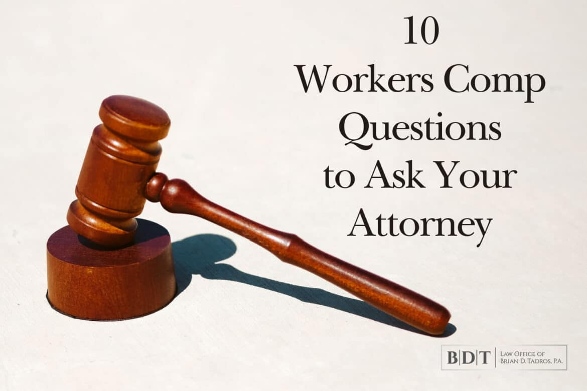 10 Workers Comp Questions to Ask Your Attorney