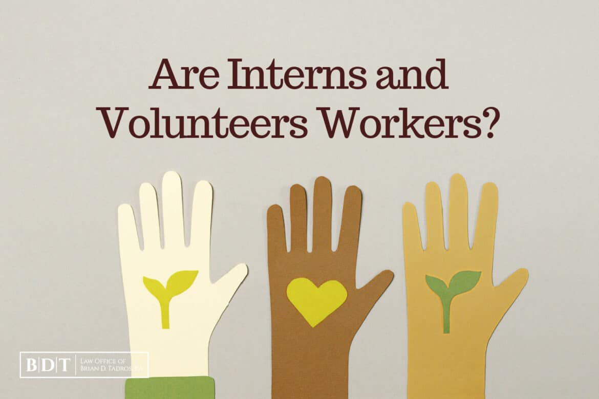 Are Interns and Volunteers Workers?